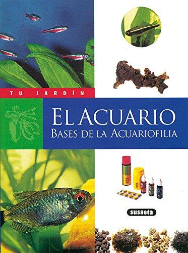 El acuario, bases de la acuariofilia (Tu Jardín) por Jean-Marc Schutz