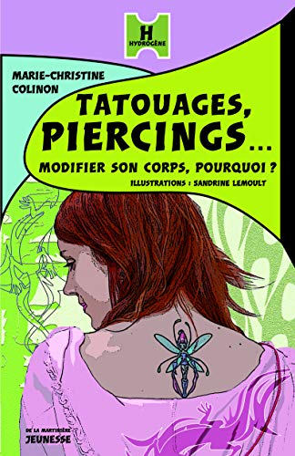 Tatouages, piercings... Modifier son corps, pourquoi ?