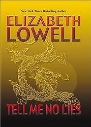 Tell Me No Lies by Elizabeth Lowell (2001-09-01)