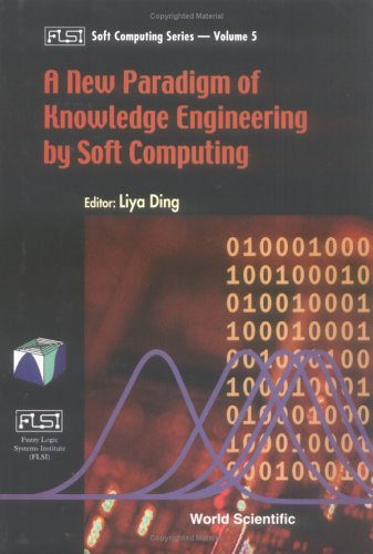 A New Paradigm of Knowledge Engineering by Soft Computing (Fuzzy Logic Systems Institute Soft Computing) by Japan) International Conference on Soft Computing 1998 (Iizuka-Shi (2001-05-31)