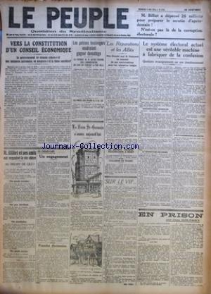 PEUPLE (LE) [No 1218] du 09/05/1924 - VERS LA CONSTITUTION D'UN CONSEIL ECONOMIQUE - LE GOUVERNEMENT DE DEMAIN CEDERA-T-IL AUX INSTANCES PATRONALES OU ADOPTERA-T-IL LA THESE OUVRIERE ? PAR LEON JOUHAUX - M. BILLIET ET SES AMIS ONT ORGANISE LA VIE CHERE - AU PROFIT DE QUI ? - EN OBSERVANT - UN ENGAGEMENT PAR EUGENE MOREL - FRAUDES ELECTORALES - LES PATRONS BOULANGERS VOUDRAIENT GAGNER DAVANTAGE - LA FOIRE ST-GERMAIN S'OUVRE AUJOURD'HUI - LES REPARATIONS ET LES ALLIES - LE BANDIT LECLERC RECONDAM