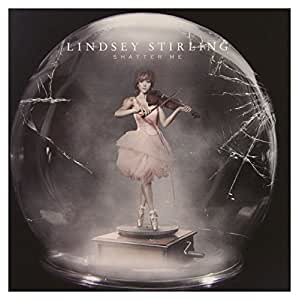 Lindsey Stirling: Shatter Me [CD]