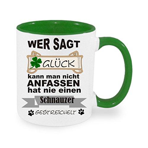 Wer sagt Glück kann man nicht anfassen hat nie einen Schnauzer gestreichelt - Kaffeetasse mit Motiv, bedruckte Tasse mit Sprüchen oder Bildern - auch individuelle Gestaltung nach Kundenwunsch