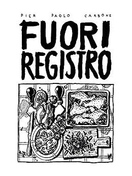 Fuori registro di [Pier Paolo Carbone]