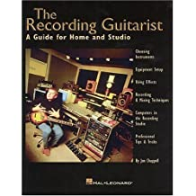 The Recording Guitarist by Jon Chappell (1999-06-01)