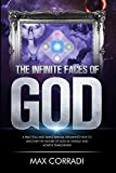 The infinite faces of God: A practical and simple manual explaining how to discover the nature of God as oneself and achieve fearlessness