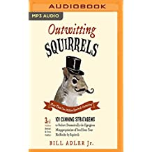 OUTWITTING SQUIRRELS         M