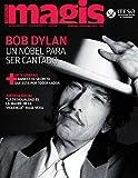 Bob Dylan un nobel para ser cantado (Magis 455)