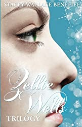 The Zellie Wells Trilogy: Glimpse, Glimmer, Glow by Stacey Wallace Benefiel (2012-04-07)