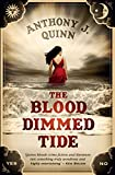 Front cover for the book The Blood-Dimmed Tide by Anthony J. Quinn