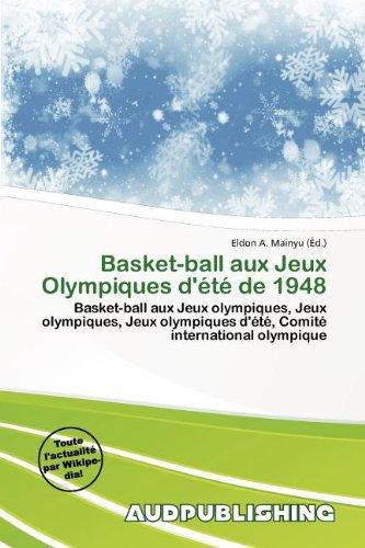 Basket-Ball Aux Jeux Olympiques D' T de 1948
