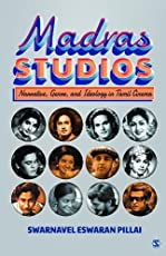 Madras Studios: Narrative, Genre and Ideology in Tamil Cinema