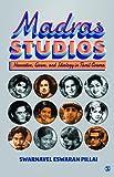 Madras Studios: Narrative, Genre and Ideology in Tamil Cinema