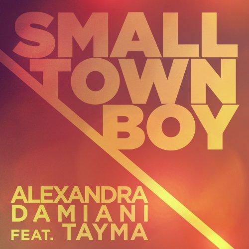 Smalltown Boy (feat. Tayma) [Alexandra Damiani Mix]