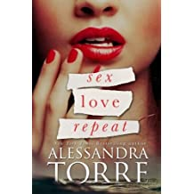 Sex Love Repeat by Alessandra Torre (2013-11-18)