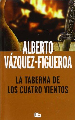 Taberna de Los Cuatro Vientos, La por Alberto Vazquez Figueroa