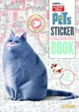The Secret Life of Pets Sticker Colouring Book (Secret Life of Pets Sticker Bk)