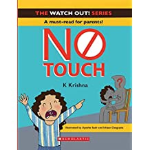 Watch Out! No Touch