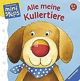 Alle meine Kullertiere: Ab 6 Monaten (ministeps Bücher) - Sandra Grimm