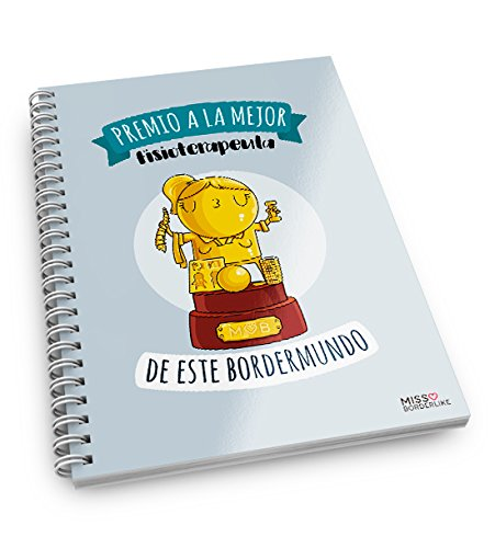 Missborderlike - Cuaderno anillas -Premio a la mejor fisioterapeuta de este bordermundo