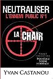 Neutraliser l'ennemi public n°1 : La chair (Possédez votre héritage t. 2) (French Edition)