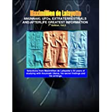 Anunnaki, UFOs, Extraterrestrials And Afterlife Greatest Information. Vol.2. 7th Edition. (Anunnaki and Ulema) (English Edition)