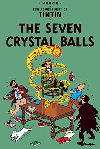 The Adventures of Tintin : The Seven Crystal Balls...