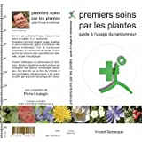 Guide des premiers soins par les plantes à l'usage du randonneur