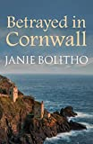 Betrayed in Cornwall (The Cornish Mysteries)