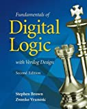 Fundamentals of Digital Logic with Verilog Design by Brown, Stephen Published by McGraw-Hill Science/Engineering/Math 2nd (second) edition (2007) Hardcover