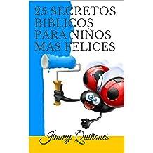 25 SECRETOS BIBLICOS PARA NIÑOS MAS FELICES: - 25 ANIMALES LOS ENSEÑAN -