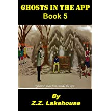 Ghosts in the App: Book 5 (English Edition)