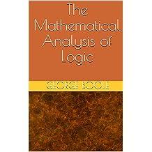 The Mathematical Analysis of Logic (English Edition)