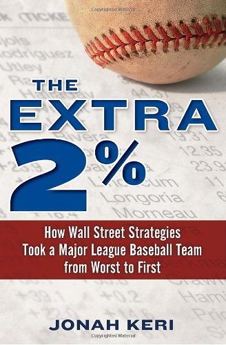 the-extra-2-how-wall-street-strategies-took-a-major-league-baseball-team-from-worst-to-first