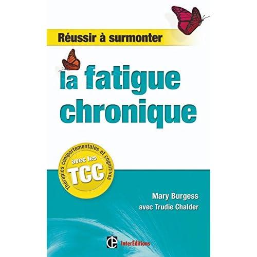 Réussir à surmonter la fatigue chronique - grâce aux thérapies comportementales et cognitives (TCC)