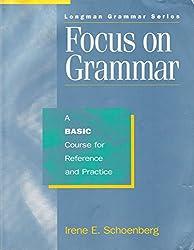 Focus on grammar (Longman grammar series)