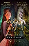 The World of Shades Series (Books 1 and 2) by J.K. Riya