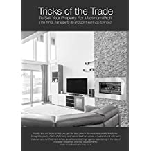 Tricks of the Trade: To Sell Your Property For Maximum Profit