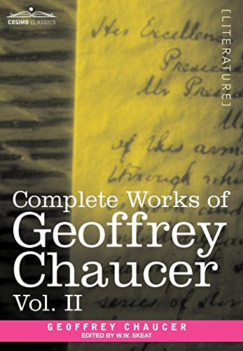 Complete Works of Geoffrey Chaucer, Vol. II: Boethius and Troilus (in Seven Volumes): 2 (Cosmio Classics)