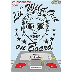 """""""Lil`Wild One on Board"""" oder Wunschname Fahrzeug-, Autoaufkleber, KFZ Sticker 11 cm*12 cm Mädchen, Baby fährt mit"""
