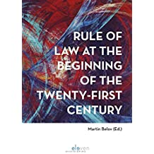 Rule of Law at the Beginning of the Twenty-First Century