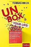Unbox your Life!: BEWOHNERFREI�: Das Geheimnis f�r deinen Erfolg im Leben (Dein Erfolg) Bild