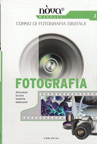 Corso di fotografia digitale 2 - fotografia