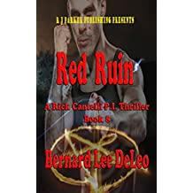 Rick Cantelli, P.I. (Book 8) Red Ruin (Private Detectives Action and Humor)