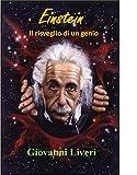 EINSTEIN: Il risveglio di un genio