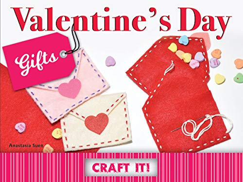 Valentine's Day Gifts (Craft It!) (English Edition)