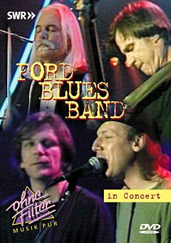 Preisvergleich Produktbild Ford Blues Band - In Concert - Ohne Filter