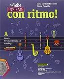 Insieme con ritmo! Vol. A-B. Teoria-Strumenti musicali-Antologia-Storia della musica. Per la Scuola media. Con CD Audio. Con e-book. Con espansione online