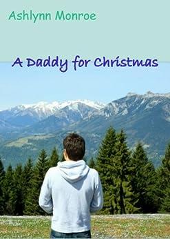 A Daddy for Christmas by [Monroe, Ashlynn]