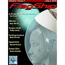 FlagShip Science Fiction and Fantasy Magazine - July 2010 (English Edition)